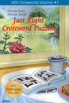 Just Right Crossword Puzzles Volume 1: The Breakfast Collection