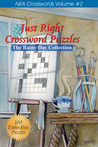 Just Right Crossword Puzzles Volume 2: The Rainy Day Collection