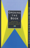 Opening the Book: New Essays On New Zealand Writing