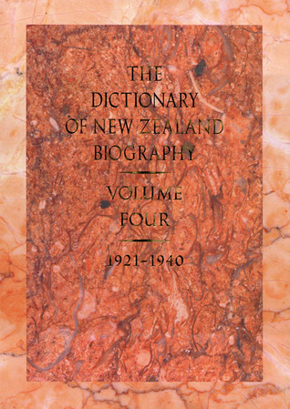 Dictionary of New Zealand Biography: Volume 4: 1921–1940