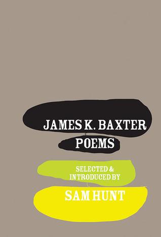James K. Baxter: Poems