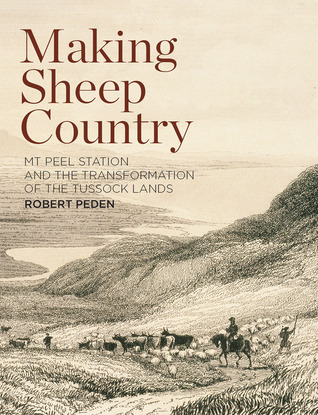Cargador de búsqueda de libros de Google Making Sheep Country: Mt Peel Station and the Transformation of the Tussock Lands