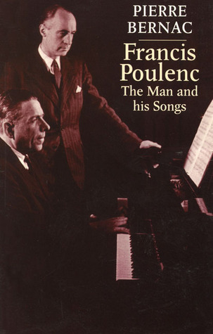 Francis Poulenc: The Man and His Songs