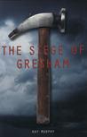 The Siege of Gresham