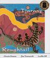 Tjarany Roughtail by Gracie Green