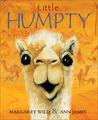 Little Humpty by Margaret Wild