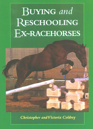 Buying and Reschooling Ex-Racehorses