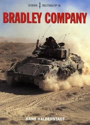 Bradley Company (Europa Militaria, #30)
