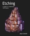 Etching - Making and Printing