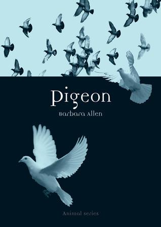 Pigeon(Reaktion Animal Series) (ePUB)