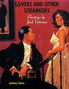 Lovers and Others Strangers: Paintings by Jack Vettriano