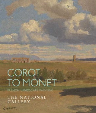 Corot to Monet: French Landscape Painting