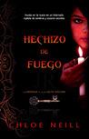 Hechizo de Fuego by Chloe Neill