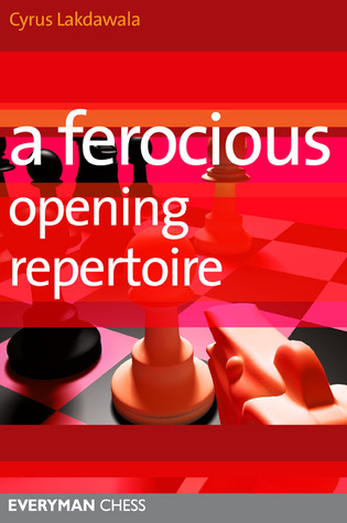 A Ferocious Opening Repertoire