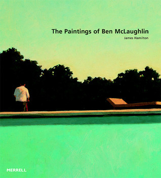 The Paintings of Ben Mclaughlin