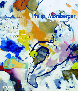 Philip Morsberger: A Passion for Painting