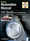 VW Beetle and Transporter Restoration Manual