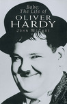 Babe: The Life of Oliver Hardy