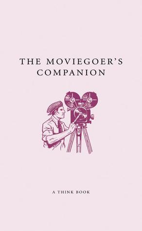 The Moviegoer's Companion