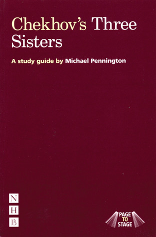 "Page to Stage: Chekhov's ""Three Sisters"""