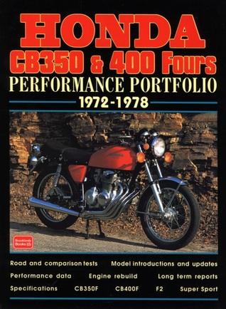 Honda CB350 & 400 Fours: Performance Portfolio 1972-1978