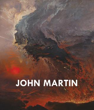 John Martin by Martin Myrone