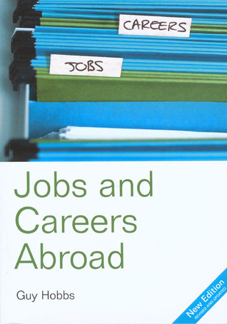 The Directory of Jobs and Careers Abroad, 13th by Deborah Penrith