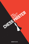 What it Takes to Become a Chess Master: Chess Strategies That Get Results