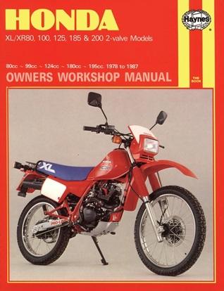 honda xl xr 80 100 125 185 and 200 owners workshop manual no rh goodreads com 200 Honda Cam Fotos De Motocicletas Honda 200