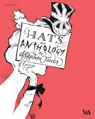 Hats: An Anthology