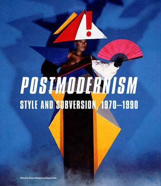 Postmodernism: Style and Subversion, 1970-1990