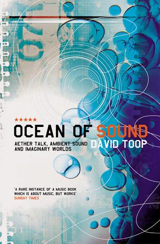 Ocean of Sound by David Toop