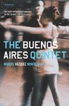 Buenos Aires Quintet (Pepe Carvalho, #20)