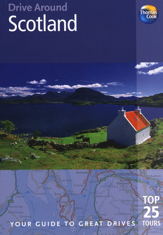 Drive Around Scotland: Top 25 Tours