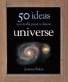 Universe: 50 Ideas You Really Need to Know