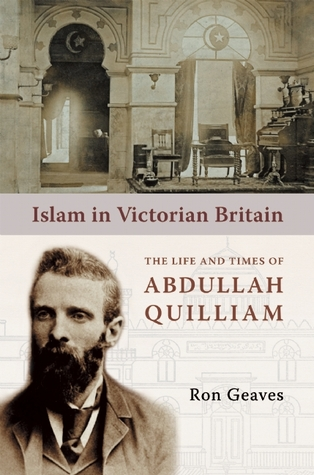 Islam in Victorian Britain by Ron Geaves