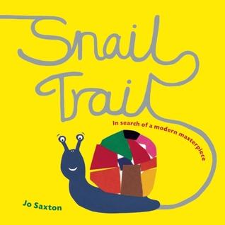 Snail Trail by Jo Saxton
