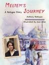Meltem's Journey by Anthony  Robinson