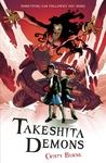 Takeshita Demons (Takeshita Demons, #1)