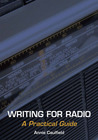Writing for Radio: A Practical Guide