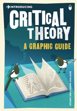 Introducing Critical Theory by Stuart Sim