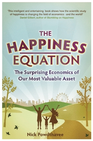 The Happiness Equation by Nattavudh (Nick) Powdthavee