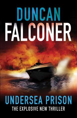 Undersea Prison by Duncan Falconer