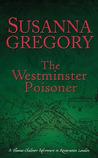 The Westminster Poisoner (Thomas Chaloner, #4)