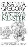 Mystery in the Minster (Matthew Bartholomew, #17)