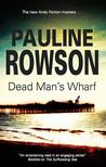 Dead Man's Wharf (DI Andy Horton #4)