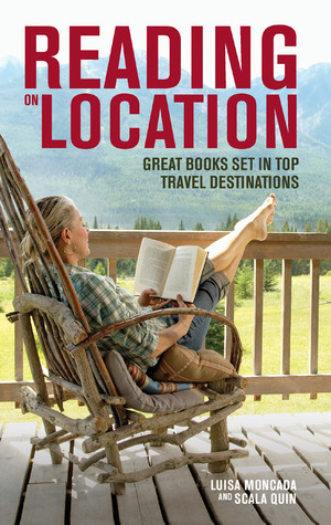 Reading on Location: Great Books Set in Top Travel Destinations