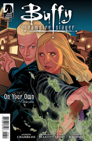 Buffy the Vampire Slayer: On Your Own, Part 1 (Season 9, #6)