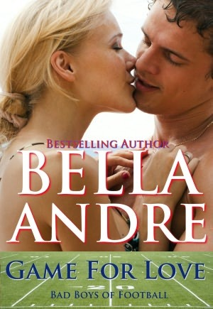 Game For Love by Bella Andre