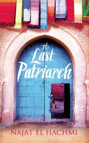 The Last Patriarch by Najat El Hachmi